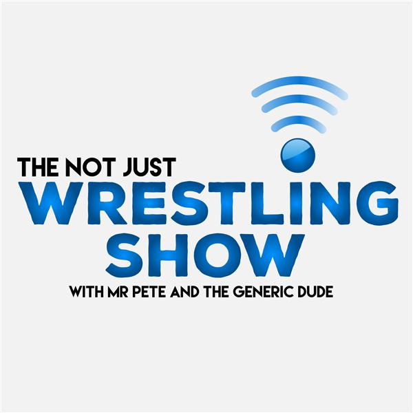 The Not Just Wrestling Show0